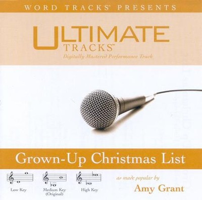 Grown-Up Christmas List - Low key performance track w/o background vocals  [Music Download] -     By: Amy Grant