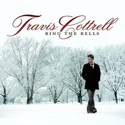 Ring The Bells CD   -     By: Travis Cottrell