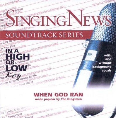 When God Ran, Accompaniment CD   -     By: The Kingsmen