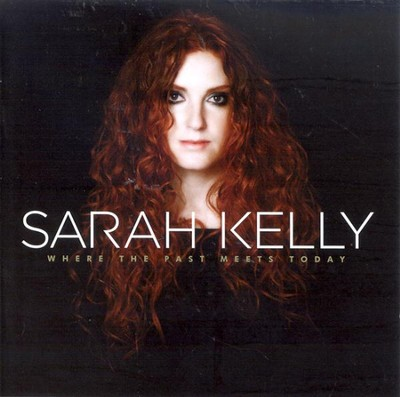 Where The Past Meets Today, Compact Disc [CD]   -     By: Sarah Kelly