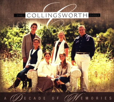 Decade of Memories, CD   -     By: The Collingsworth Family