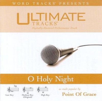 O Holy Night! - Medium key performance track w/o background vocals  [Music Download] -     By: Point of Grace