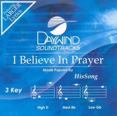I Believe In Prayer, Accompaniment CD   -     By: HisSong