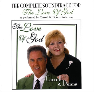 Love of God - CD Soundtrack  -     By: Carroll Roberson, Donna Roberson
