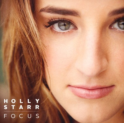 Focus   -     By: Holly Starr
