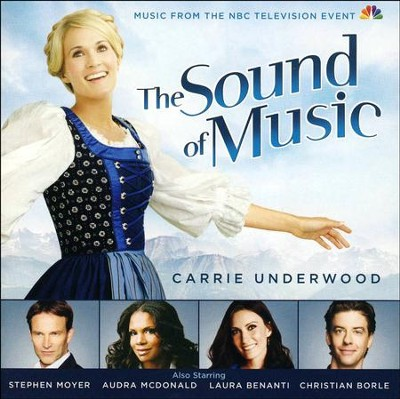 The Sound of Music   -     By: Original Television Soundtrack, Carrie Underwood
