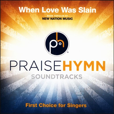 When Love Was Slain (Medium Without Background Vocals)  [Music Download] -
