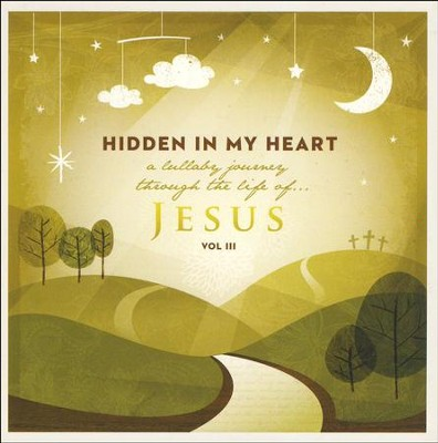 Hidden In My Heart, Volume 3 CD   -