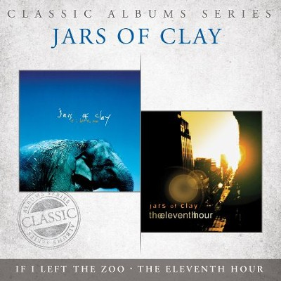 If I Left the Zoo/The Eleventh Hour   -     By: Jars of Clay