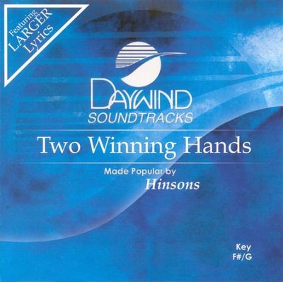 Two Winning Hands, Accompaniment CD   -     By: The Hinsons