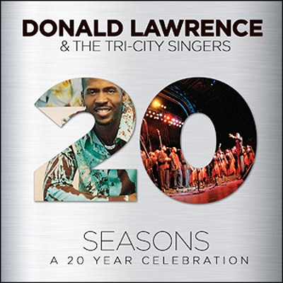 Seasons: A 20 Year Celebration (CD/DVD)   -     By: Donald Lawrence, The Tri-City Singers