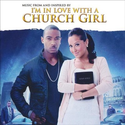 I'm In Love with A Church Girl Soundtrack   -     By: Various Artists