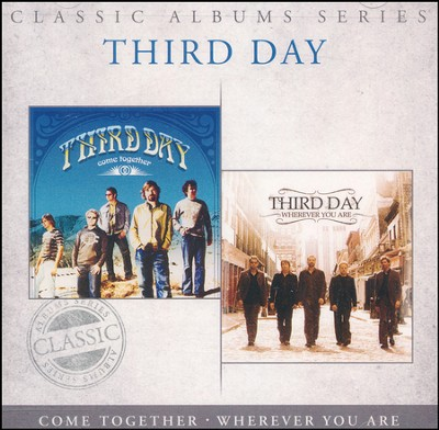 Together/Wherever You Are   -     By: Third Day