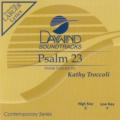 Psalm 23, Accompaniment CD   -     By: Kathy Troccoli