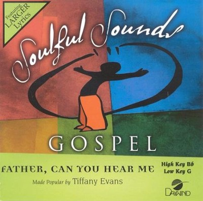 Father, Can You Hear Me, Accompaniment CD   -     By: Tiffany Evans