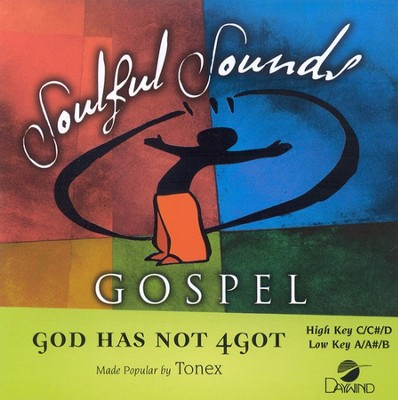 God Has Not 4Got, Accompaniment CD   -     By: Tonex