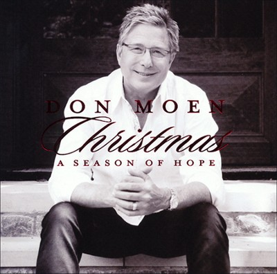 Christmas: A Season of Hope   -     By: Don Moen