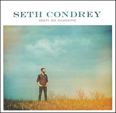 Keeps On Changing   -     By: Seth Condrey