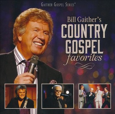 Bill Gaither's Country Gospel Favorites   -     By: Bill Gaither