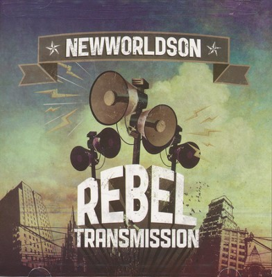 Rebel Transmission   -     By: Newworldson