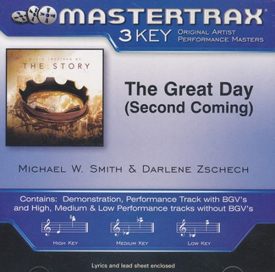The Great Day (Second Coming), Acc CD    -     By: Michael W. Smith, Darlene Zschech