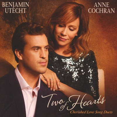 Two of Hearts: Cherished Love Song Duets   -     By: Benjamin Utecht, Anne Cochran