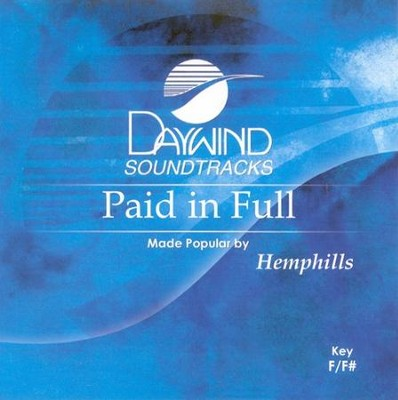 Paid In Full, Accompaniment CD   -     By: The Hemphills
