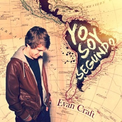 Yo Soy Segundo   -     By: Evan Craft