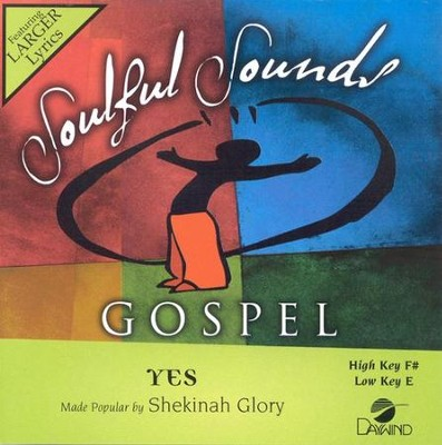 Yes, Accompaniment CD   -     By: Shekinah Glory Ministry