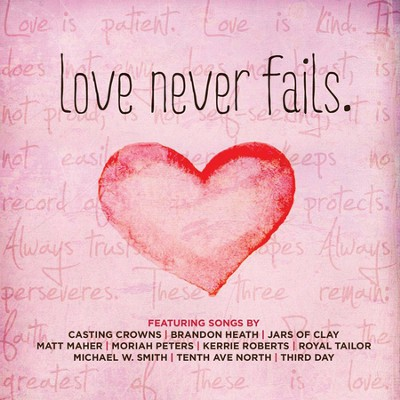 Love Never Fails   -     By: Various Artists