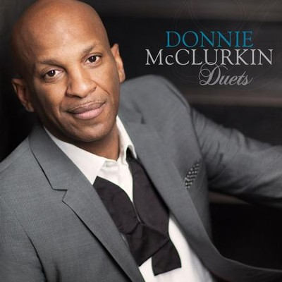 Duets   -     By: Donnie McClurkin