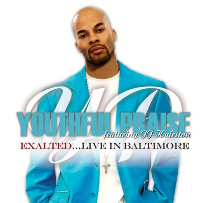 Exalted: Live In Baltimore CD/DVD  -     By: Youthful Praise, J.J. Hairston