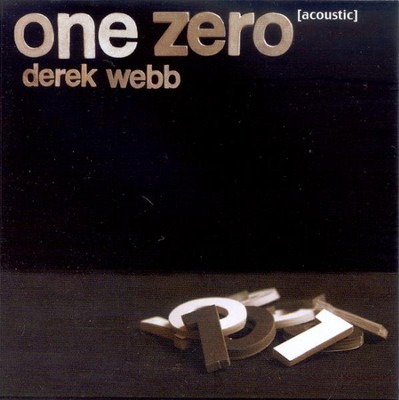 One Zero CD  -     By: Derek Webb