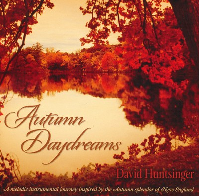 Autumn Daydreams   -     By: David Huntsinger