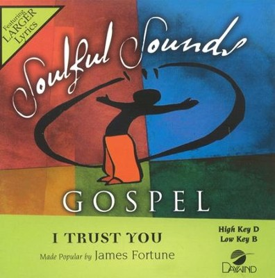 I Trust You, Accompaniment CD   -     By: James Fortune