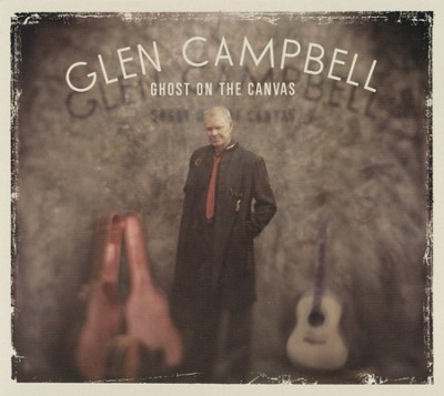 Ghost On the Canvas   -     By: Glen Campbell