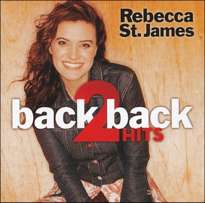 Back 2 Back Hits: Worship God/If I Had One Chance to  Tell You Something  -     By: Rebecca St. James
