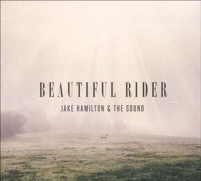 Beautiful Rider   -     By: Jake Hamilton