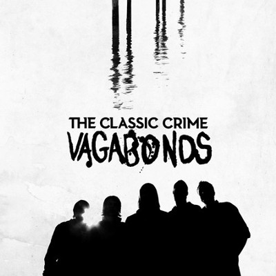 Vagabonds CD   -     By: The Classic Crime