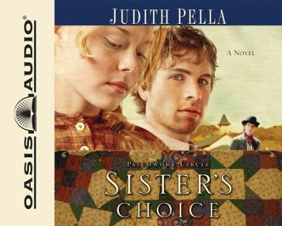 Sister's Choice - Abridged Audiobook  [Download] -     Narrated By: Brooke Sanford     By: Judith Pella