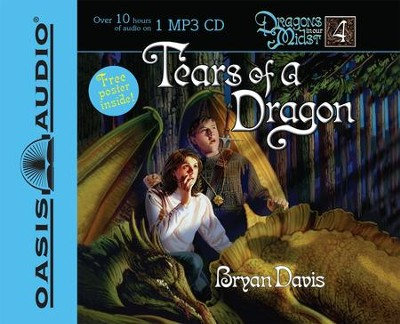 Tears of a Dragon - Unabridged Audiobook  [Download] -     By: Bryan Davis