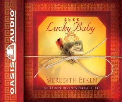 Lucky Baby: A Novel - Unabridged Audiobook  [Download] -     By: Meredith Efken