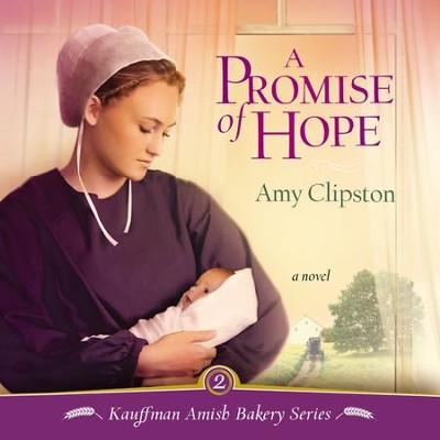 A Promise of Hope Audiobook  [Download] -     By: Amy Clipston
