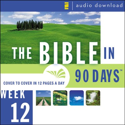 The Bible in 90 Days: Week 12: Acts 7:1 - Colossians 4:18 - Unabridged Audiobook  [Download] -     By: Ted Cooper Jr.