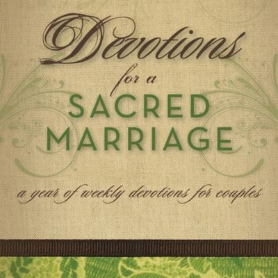 Devotions for a Sacred Marriage: A Year of Weekly Devotions for Couples - Unabridged Audiobook  [Download] -