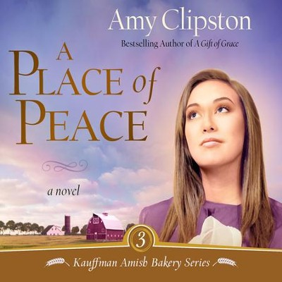 A Place of Peace: A Novel Audiobook  [Download] -     By: Amy Clipston, Devon O'Day