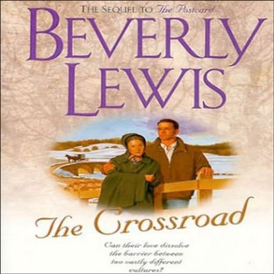 Amish Country Crossroads #2: The Crossroad - Abridged Audiobook  [Download] -     By: Beverly Lewis
