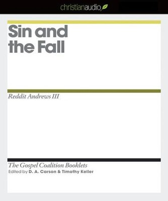 Sin and the Fall - Unabridged Audiobook  [Download] -     Edited By: Timothy Keller, D.A. Carson     By: Reddit Andrews