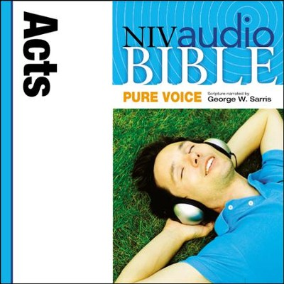 NIV Audio Bible, Pure Voice: Acts, Narrated by George W. Sarris - Special edition Audiobook  [Download] -     Narrated By: George W. Sarris     By: George W. Sarris(NARR)