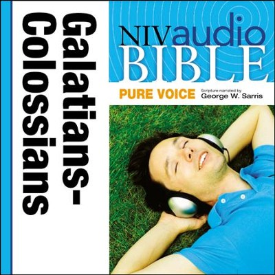 NIV Audio Bible, Pure Voice: Galatians, Ephesians, Philippians, and Colossians, Narrated by George W. Sarris - Special edition Audiobook  [Download] -     Narrated By: George W. Sarris     By: George W. Sarris(NARR)
